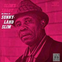 Sunnyland Slim - Slim's Shout