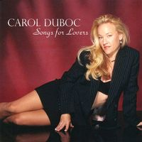 Carol Duboc - Songs for Lovers