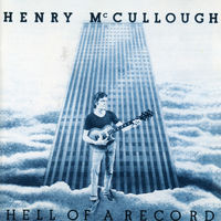 Henry Mccullough - Hell Of A Record (Jewl)
