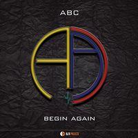 Abc - Begin Again