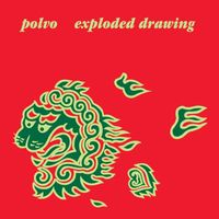 Polvo - Exploded Drawing [Reissue]