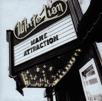 White Lion - Mane Attraction [Import]