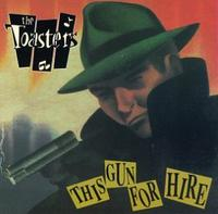 Toasters - This Gun for Hire