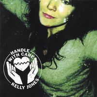 Kelly Jones - Handle with Care