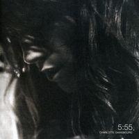 Charlotte Gainsbourg - 5:55