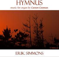 Erik Simmons - Carson Cooman: Hymnus