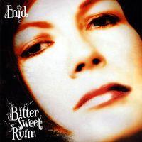 Enid - Bitter Sweet Rum