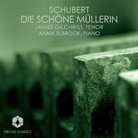 James Gilchrist - Die Schone Mullerin
