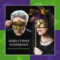 Here Comes Everybody - Play: Songs from Shakespeare
