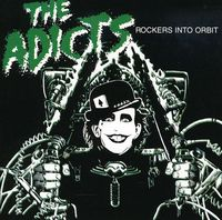 Adicts - Rockers Into Orbit [Import]