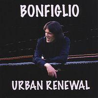 Bonfiglio - Urban Renewal