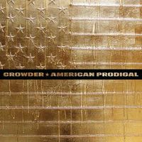 Crowder - American Prodigal [Deluxe]