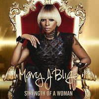 Mary J. Blige - Strength Of A Woman [Clean]
