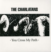 The Charlatans UK - You Cross My Path [Import]