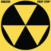 Shelter - First Stop (Coll) [Deluxe] [Remastered] (Uk)