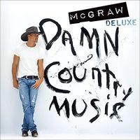 Tim Mcgraw - Damn Country Music [Deluxe Vinyl]