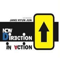 Hyun Jun Jang - New Direction In Action