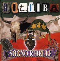 Litfiba - Sogno Ribelle [Import]