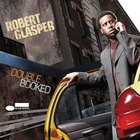 Robert Glasper - Double Booked [Vinyl]