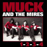 Muck and The Mires - 1-2-3-4