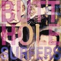 Butthole Surfers - Piouhgd/Widowmaker