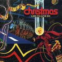 Spirit Of Christmas - Lies To Live By [Import]