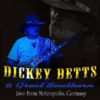 Dickey Betts - Live At Metropolis