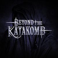 Beyond The Katakomb - Beyond The Katakomb