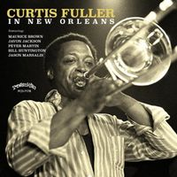 Curtis Fuller - In New Orleans