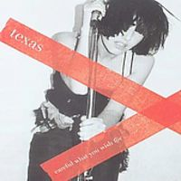 Texas - Careful What You Wish For [Import]