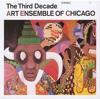 Art Ensemble Of Chicago - Third Decade