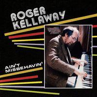 Roger Kellaway - Ain't Misbehavin'
