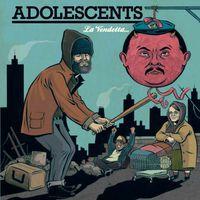 Adolescents - La Vendetta E Un Piatto Che Va Servito Freddo