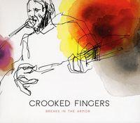 Crooked Fingers - Breaks In The Armor [Digipak]
