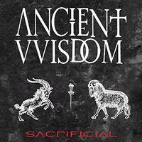 Ancient Wisdom - Sacrificial