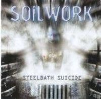 Soilwork - Steel Bath Suicide