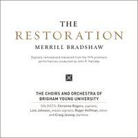 Merrill Bradshaw - Restoration