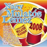 Nagy Mulatós - Nagy Mulatos Lemez 2008