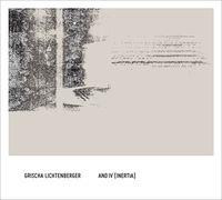 Grischa Lichtenberger - And Iv (Inertia)