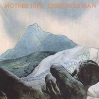 Mother Hips - Chronicle Man