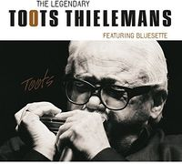 Toots Thielemans - Legendary Toots Thielemans
