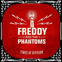 Freddy - Times Of Division (Uk)
