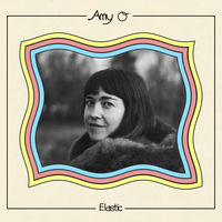Amy O - Elastic