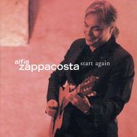Alfie Zappacosta - Start Again