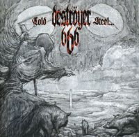 Destroyer 666 - Cold Steel... For An Iron Age [Import]