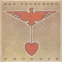 Dan Fogelberg - Phoenix [DSD]