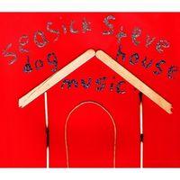 Seasick Steve - Dog House Music [Digipak]