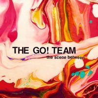 The Go! Team - The Scene Between [Pink Vinyl]