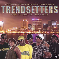 Trendsetters - Vol. 1-Sky'S The Limit
