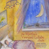Fred Mollin - Martha's Vineyard Lullaby Album